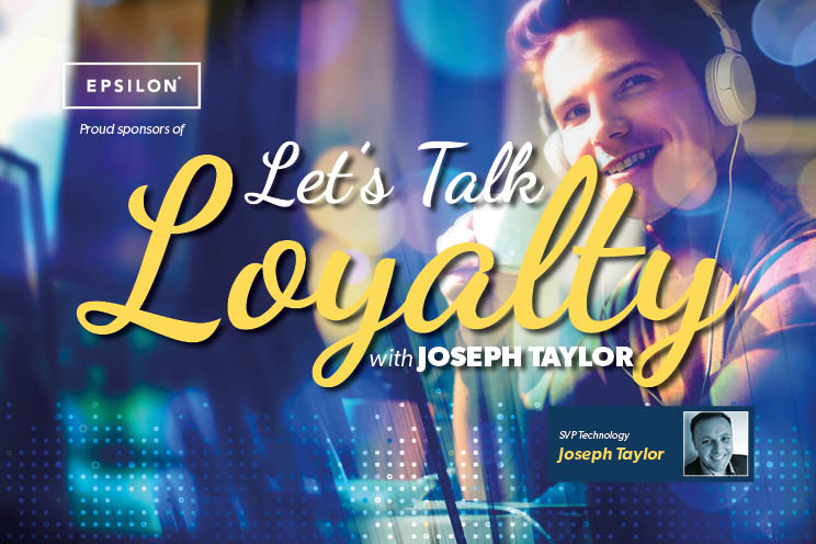 Let's Talk Loyalty with Joseph Taylor